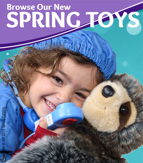 Come Browse Our New Spring Toys